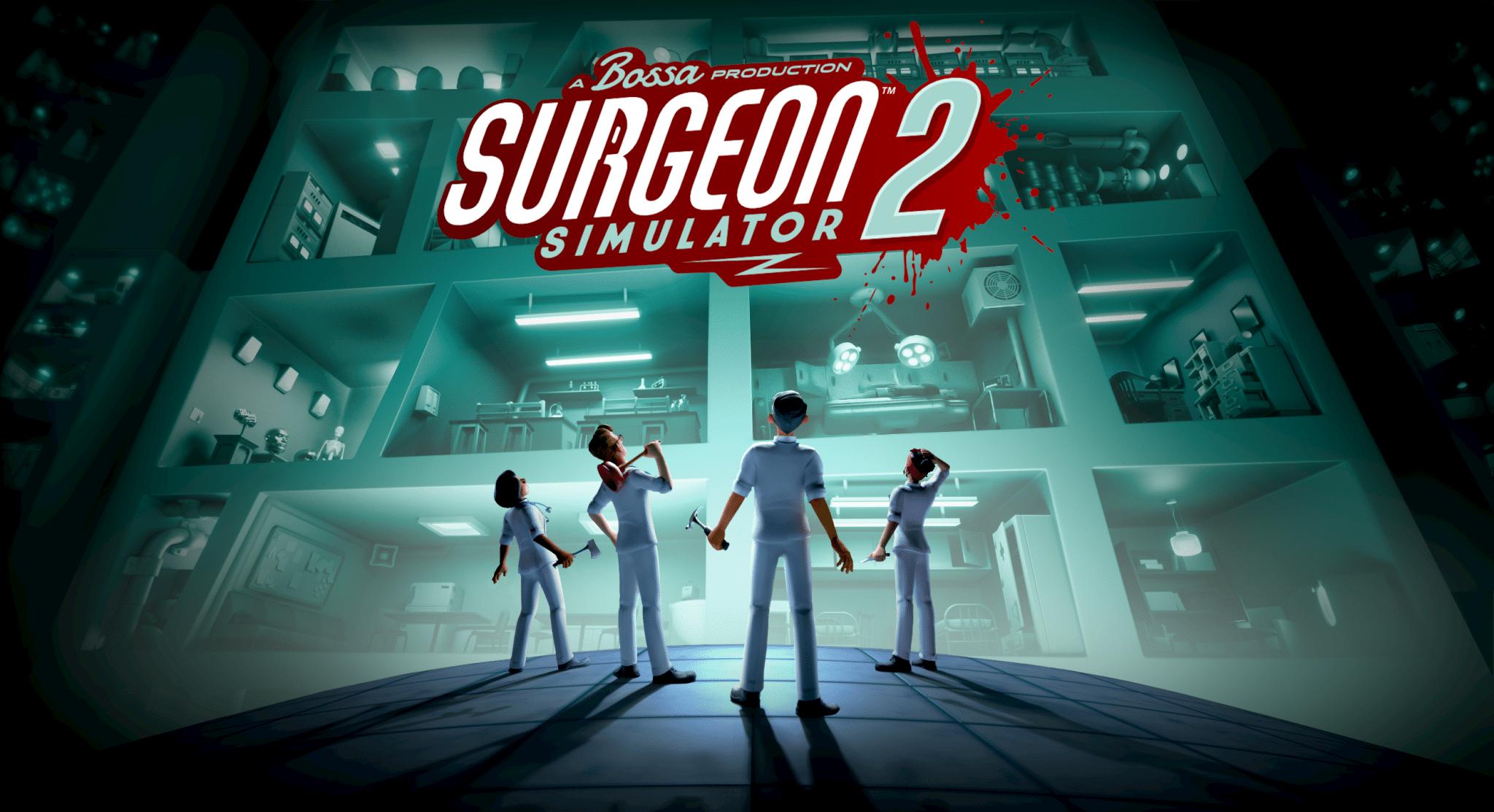 Surgeon Simulator 2 já conta com uma data de lançamento